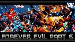 ตัวละครปริศนาเผยโฉม[ForeverEvil 6]comic world daily