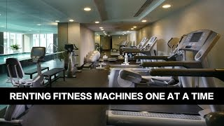 Renting Fitness Equipment One Fitness Machine At A Time | RENT