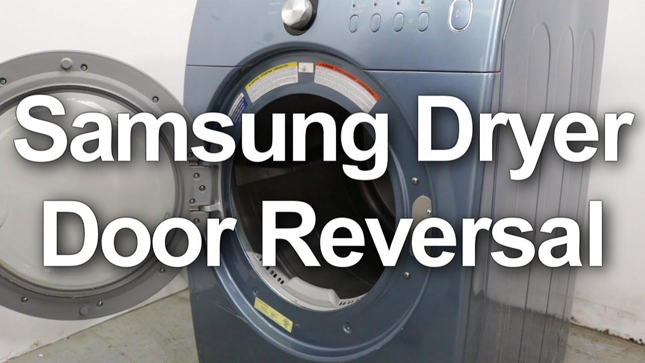 Samsung Dryer Door Reversal How To Change The Door Swing Youtube
