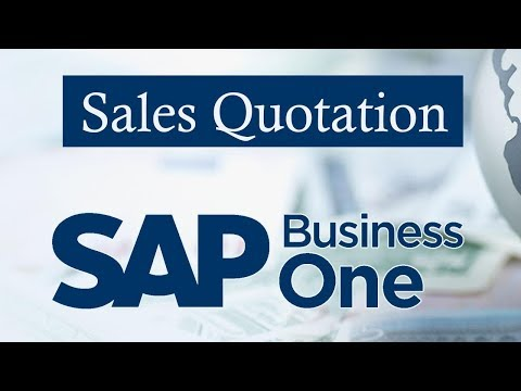 Sap Business One Quotation Working Of Sales Quotation  Youtube