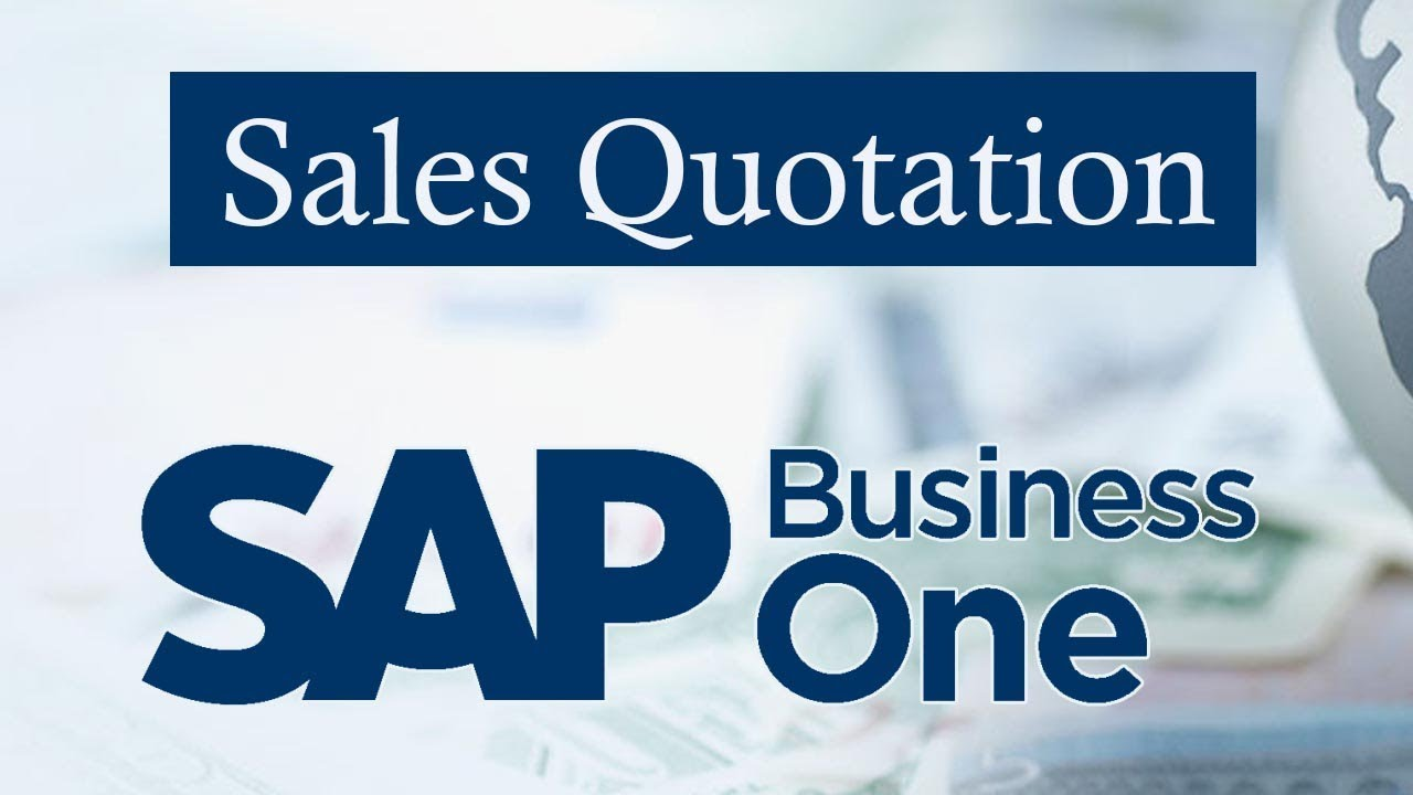 Sap Business One Quotation Working Of Sales Quotation