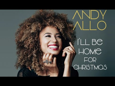 Andy Allo - I'll Be Home for Christmas