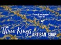 REMAKING MY MOST VIEWED VIDEO - Three Kings Soap - MOST EXPENSIVE | Royalty Soaps