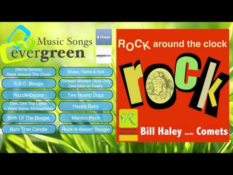 Bill Haley And His Comets -- Rock Around The Clock Remastered Full Album