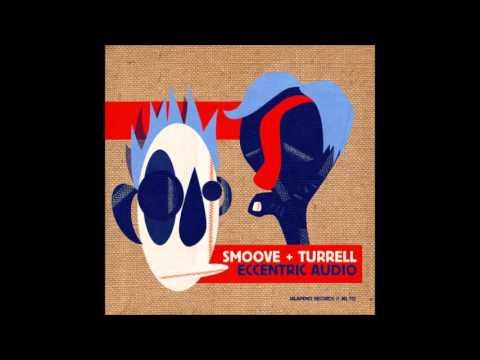 Smoove & Turrell - Higher