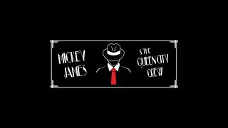 Mickey James & The Queen City Crew