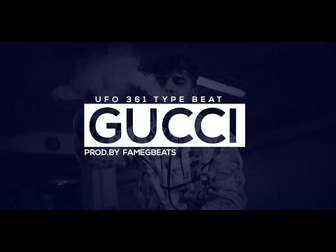 """UFO 361 Type Beat """"GUCCI"""" (PROD.BY FamegBeats)"""