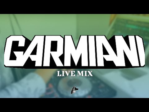 Best of Garmiani | Live Mix