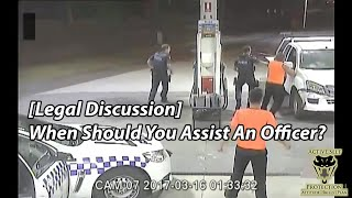 legal-discussion-when-should-you-assist-an-officer