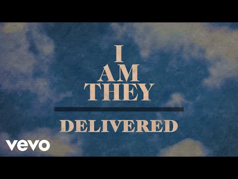 I AM THEY - Delivered (Official Lyric Video)