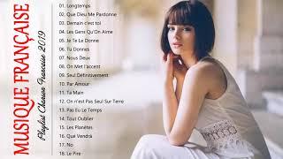Musique Française 2019 Nouveauté  Le meilleur Chanson Française 2019 Playlist
