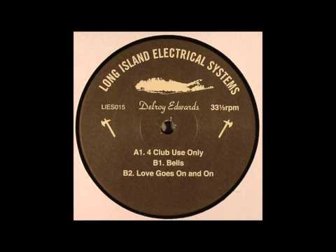 Delroy Edwards - 4 club use only