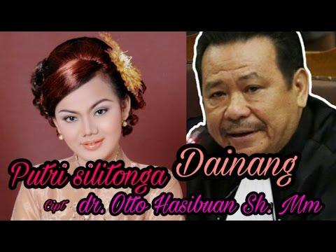 Putri Silitonga - Dainang cipt - Dr Otto Hasibuan MM