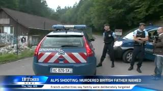 Alps Shooting: Murdered British Father Named