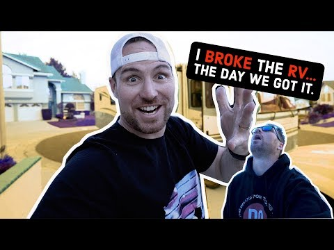 We bought an RV...AND I BROKE IT IN UNDER 10 HOURS!!!!