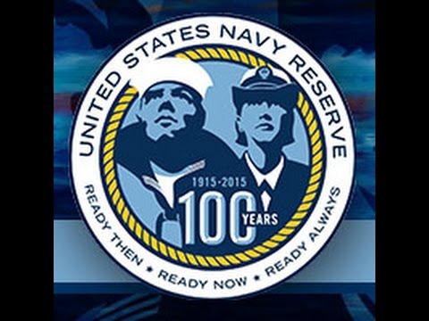 U.S. NAVY RESERVES TURNS 100