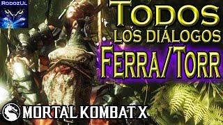 Todos los diálogos de Ferra/Torr en Mortal Kombat X: El par más disparatado de MK. (Español Latino)