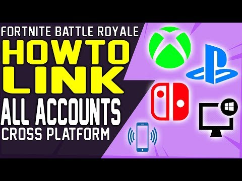 HOW TO LINK All FORTNITE CROSS PLATFORM ACCOUNTS Into ONE EPIC ACCOUNT Xbox, PS4, Switch, PC, Mobile