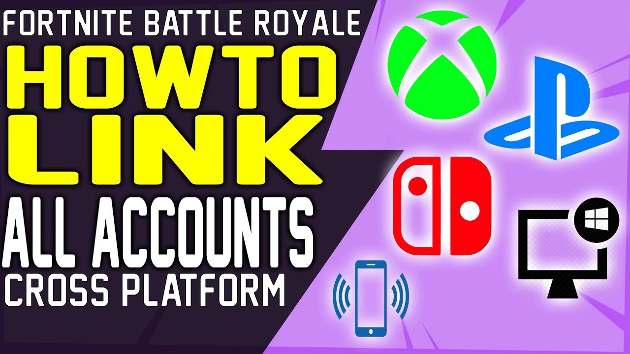 HOW TO LINK All FORTNITE CROSS PLATFORM ACCOUNTS into ONE ...