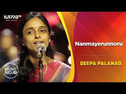 Nanmayerunnoru Deepa Palanad Feat. Music Mojo Season 6 Kappa Tv