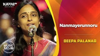 Nanmayerunnoru - Deepa Palanad Feat. - Music Mojo Season 6 - Kappa TV