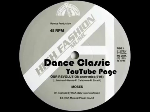 Moses - Our Revolution (We Just) (New Mix)