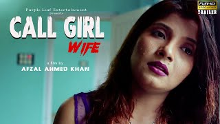 CALL GIRL WIFE | Trailer | Vishal | Sanchita | Afzal ahmed Khan | Purple Movies Originals