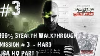 Splinter Cell: Double Agent - 100% Stealth Walkthrough - Hard - Part 3 - JBA HQ - Part 1