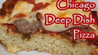 Chicago Style Deep Dish Pizza Recipe Episode 157