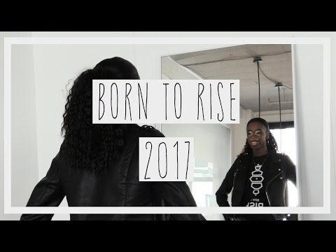 Born To Rise 2017