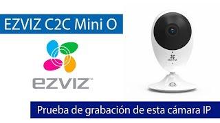EZVIZ C2C Mini O: Prueba de grabación