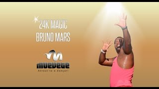 24K Magic - Bruno Mars || Coreografia Robert Rangel Muevete ||