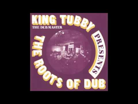 King Tubby The Dubmaster Presents The Roots Of Dub