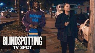 "Blindspotting (2018 Movie) Official TV Spot ""Critics Rave"" – Daveed Diggs, Rafael Casal"