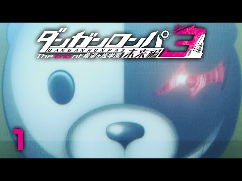 ONE LAST GAME - Danganronpa 3: The End of Hope's Peak Academy - Side: Future - 1 - Reaction & Review