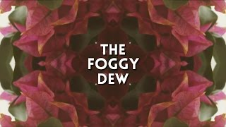 Lorcan Doherty - The Foggy Dew