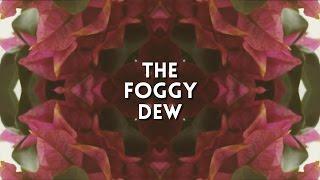 Video Lorcan Doherty - The Foggy Dew download MP3, 3GP, MP4, WEBM, AVI, FLV April 2018