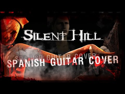 Silent Hill 1 & 2 (Free adaptation) | SPANISH GUITAR COVER