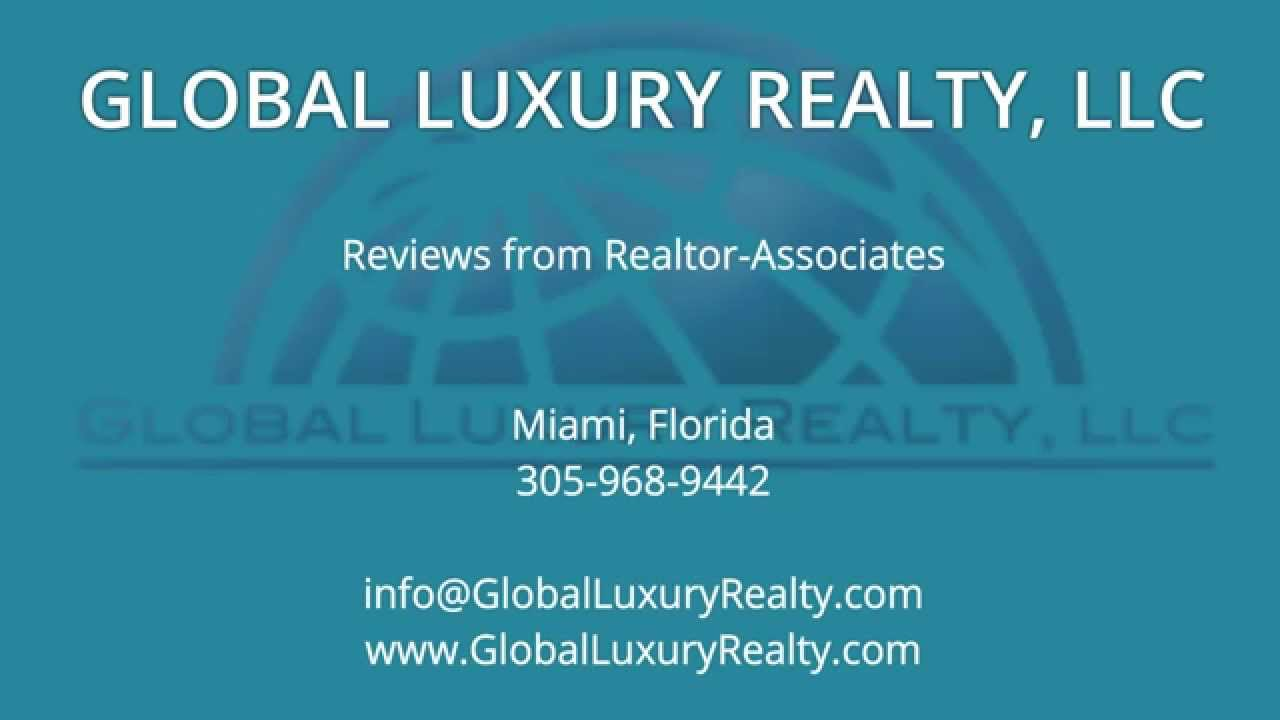 Global Luxury Realty REVIEWS   Miami, FL Realtor Reviews