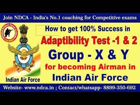 100% success in Adaptability Test 1 & 2 of  Indian Air Force (Group X & Y)