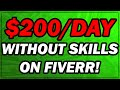 How To Make Money On Fiverr In 2019 Without Any Skills