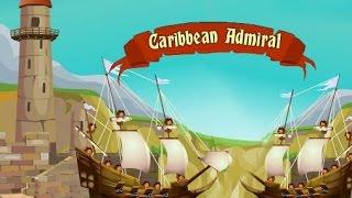 Caribbean Admiral Full Gameplay Walkthrough