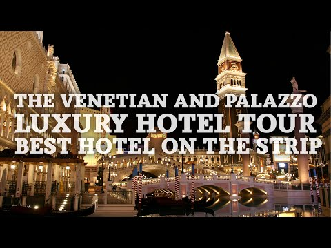 The Venetian And Palazzo Luxury Hotel Tour | Best Hotel On The Strip