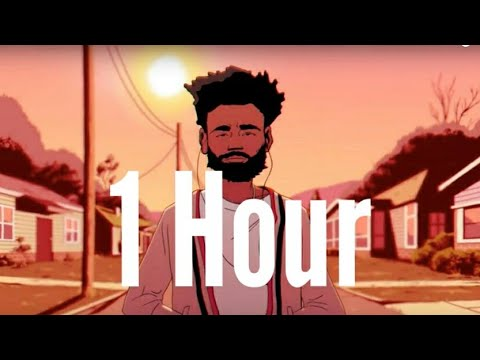Childish Gambino - Feels Like Summer (1 Hour)