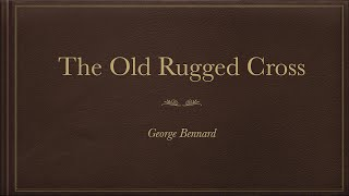 The Old Rugged Cross- Piano with lyrics