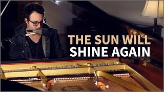 Jake Coco - The Sun Will Shine Again (Original Song - Piano Version)