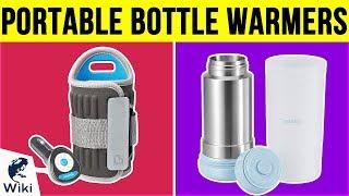 7 Best Portable Bottle Warmers 2019