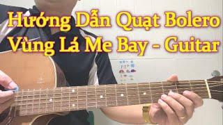 Vùng lá me bay - Guitar Bolero chuyển hợp âm nhanh