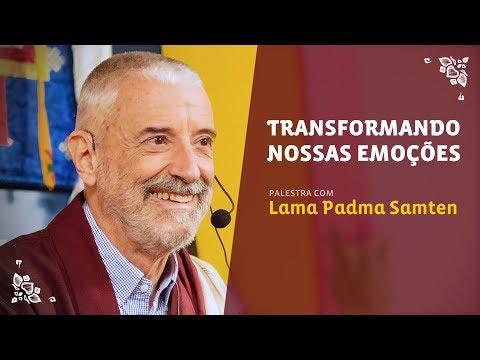 Meditação: Transformando Nossas Emoções | Lama Samten