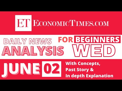 Economic Times || Daily News Analysis for beginners || Daily News June 2 || GK Current Affairs today